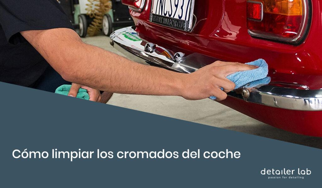 como limpiar los cromados del coche