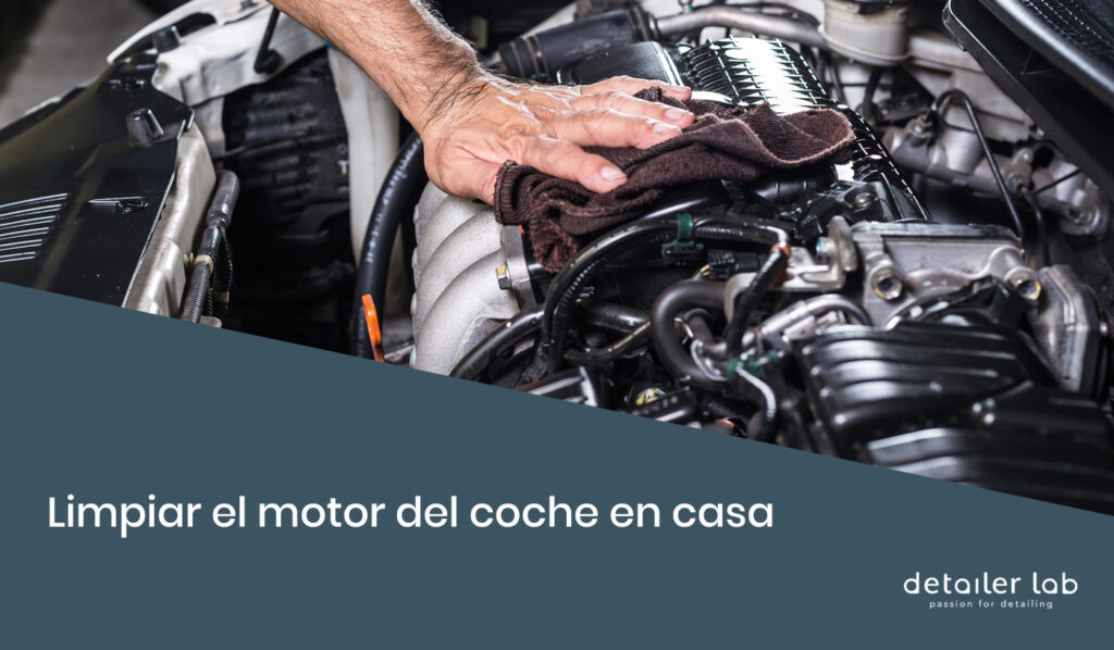 limpiar el motor del coche en casa
